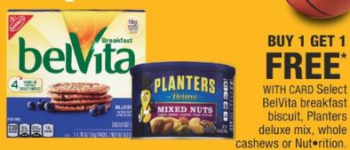 BelVita breakfast biscuit, planters deluxe mix, whole cashews or Nut•rition