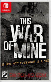 This War of Mine: Complete Edition Switch NSP