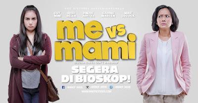 Sinopsis dan Jalan Cerita Film Me vs Mami (2016)
