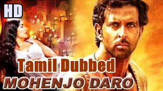 Mohenjo Daro Tamil Full Movie