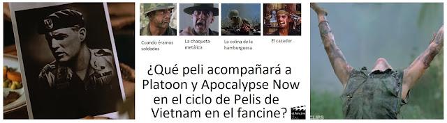 ¿Qué peli acompañará a Platoon y Apocalypse Now? - Ciclo Pelis de Vietnam en el fancine - Cine bélico - el troblogdita - ÁlvaroGP SEO