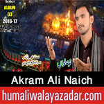 http://www.humaliwalayazadar.com/2016/10/akram-ali-naich-nohay-2017.html