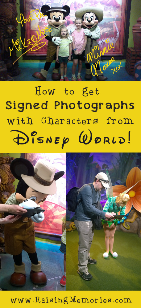 How to get Signed Character Meet and Greet Photos at Disney Parks by www.raisingmemories.com