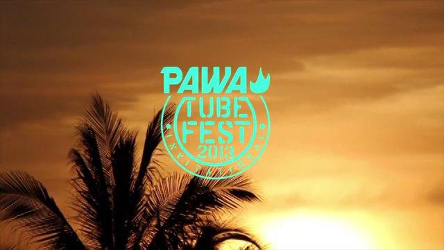 Pawa Tube Fest ROUND 2