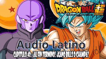 Dragon Ball Super en audio Latino capitulo 40