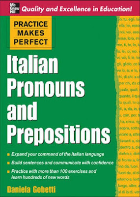 Download free ebook Practice Makes Perfect Italian Pronouns And Prepositions pdf