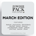 March's Powder Pack!!