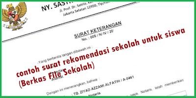 contoh surat rekomendasi sekolah untuk siswa (Berkas File Sekolah)