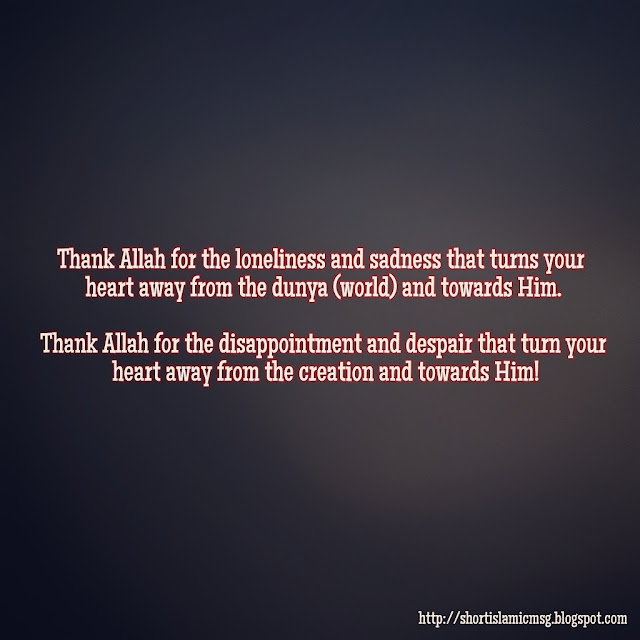 disappointment turn to Allah
