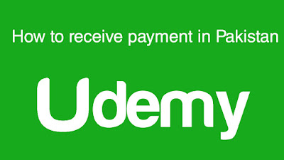 Udemy: Receive Payment in Pakistan