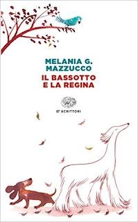 Il Bassotto E La Regina Di Melania G. Mazzucco PDF