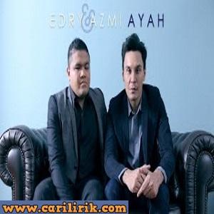 Edry ft Azmi - Ayah