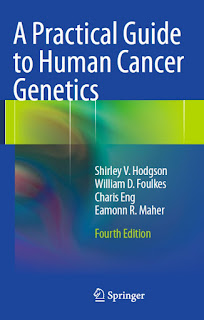 A Practical Guide to Human Cancer Genetics 4th edition