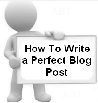 http://www.allblogthings.com/2014/03/how-to-write-perfect-blog-post.html