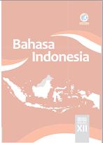 Soal Persiapan Evaluasi Selesai Semester 1 Bahasa Indonesia Kelas Xii Kurikulum 2013