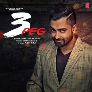 3 Peg – Sharry Maan (2016) Punjabi