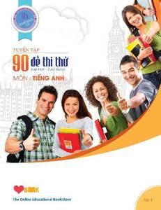 Tuyển tập 90 đề thi thử Đại học - Cao đẳng môn Tiếng Anh