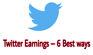 Twitter Earnings – 6 Best ways | 6 Best ways to make money on Twitter