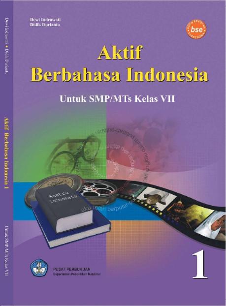 Download Buku Siswa KTSP SMP dan MTs Kelas 7 Aktif Berbahasa Indonesia