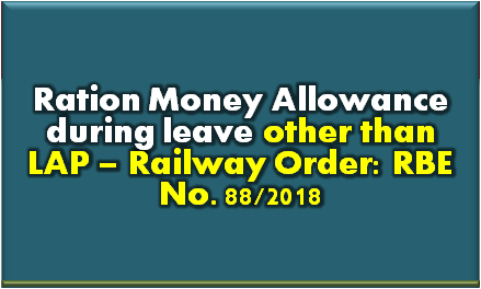 ration-money-allowance-during-leave-railway
