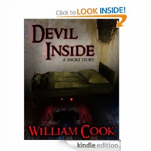 http://www.amazon.com/Devil-Inside-William-Cook-ebook/dp/B00B3OCVMC/ref=la_B003PA513I_1_8?s=books&ie=UTF8&qid=1405902970&sr=1-8