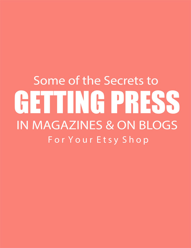 Secrets to Getting Press for you Etsy Shop