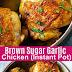 Instant Pot Brown Sugar Garlic Chicken Recipe