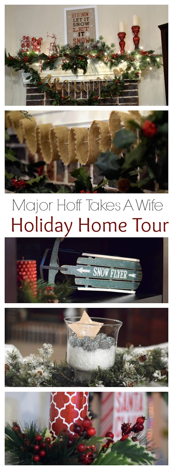Major Hoff Takes A Wife Holiday Home Tour 2014. Part of the Procrastinators Holiday Blog Hop. Enjoy!