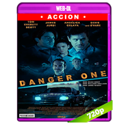 Danger One (2018) WEB-DL 720p Audio Dual Latino-Ingles