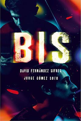 BIS. David Fernández Sifres & Jorge Gómez Soto (SM - 2017) LITERATURA JUVENIL portada libro