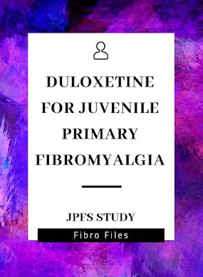 Duloxetine for Juvenile Primary Fibromyalgia