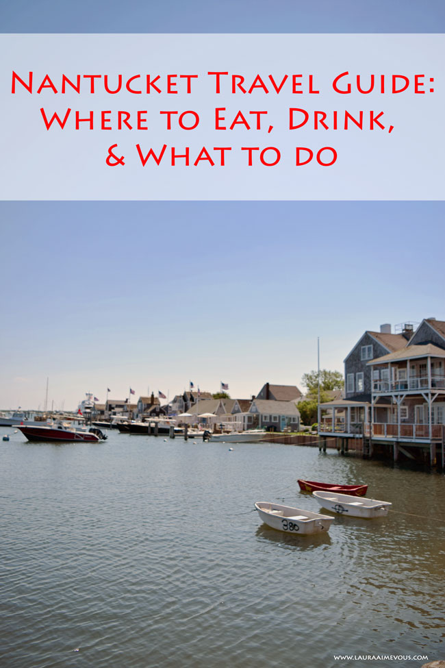 nantucket_travel_guide_where_eat_drink_what_do