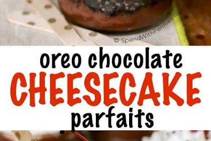 OREO CHOCOLATE CHEESECAKE PARFAITS