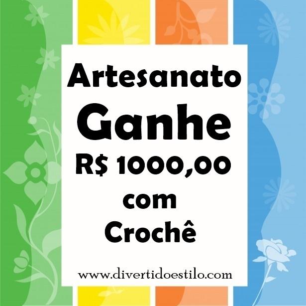 Ganhe acima de R$ 1000,00 com Crochê