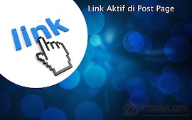 Link Aktif di Post Page - Penyebabnya ?