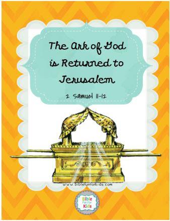 bible fun for kids life of david 21 the ark of god is returned to jerusalem the ark of god is returned to jerusalem