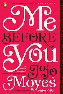 Me Before You by: Jojo Moyes