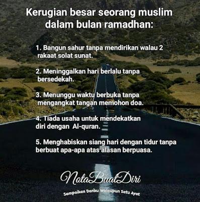 10 Hari Terakhir ,amalan sunat semasa bulan ramadan, kerugian besar seorang muslim dalam bulan ramadan.