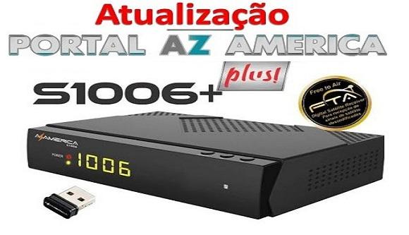 Resultado de imagem para AZAMERICA S1006 PLUS PORTAL AZAMERICA