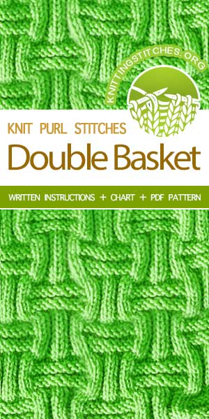 Knitting Stitches -- Double Basket Weave Stitch Pattern. Free Knitting Pattern #knittingstitches #knittingpattern #howtoknit