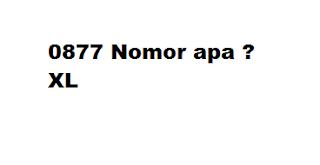0877 Nomor apa ? Kartu Apa ?