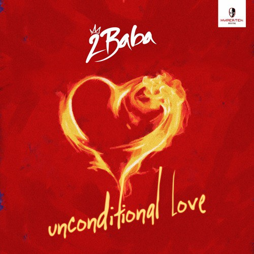 MUSIC: 2Baba - Unconditional Love