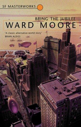 Lo que el tiempo se llevó – Ward Moore