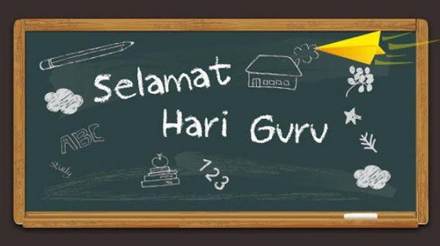 Ungkapan Selamat Hari Guru Paling Indah 2018