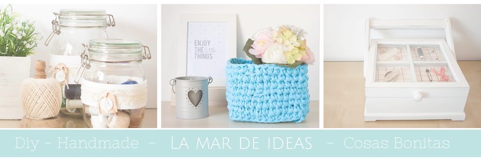 La mar de ideas DIY