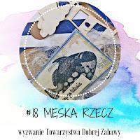 http://tdz-wyzwaniowo.blogspot.com/2017/05/meska-rzecz-wyzwanie-18-sponsorowane.html