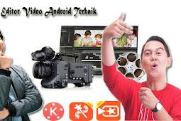 3 Aplikasi Edit Video Android Ini Bisa Bikin Kamu Jadi Youtuber