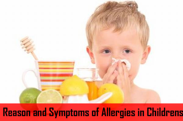 Reason and Symptoms of Allergies in Children