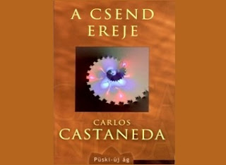 Carlos Castaneda A csend ereje könyv bemutatás