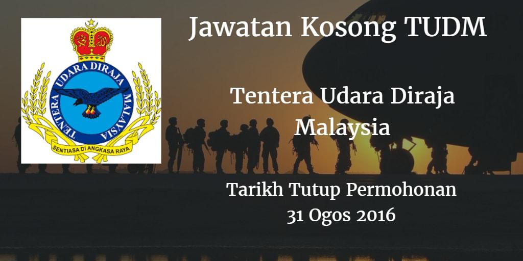 Jawatan Kosong TUDM 31 Ogos 2016